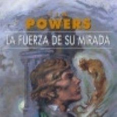 Libros: LA FUERZA DE SU MIRADA EDICIONES GIGAMESH. Lote 70948486