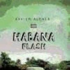 Libros: HABANA FLASH EDITORIAL NOWTILUS. Lote 67907225