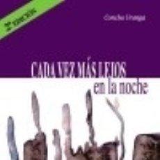 Libros: CADA VEZ MÁS LEJOS EN LA NOCHE-2ª EDICIÓN ENTRELÍNEAS. Lote 67899314