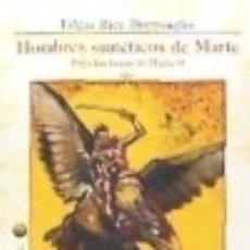 Libros: BAJO LAS LUNAS DE MARTE 9. HOMBRES SINTÉTICOS DE MARTE BIBLIOTECA DEL LABERINTO . Lote 77789369