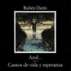 Libros: AZUL...; CANTOS DE VIDA Y ESPERANZA. Lote 70840423