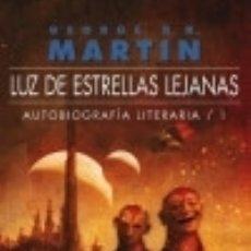 Libros: AUTOBIOGRAFÍA LITERARIA 01. LUZ DE ESTRELLAS LEJANAS. Lote 70632983