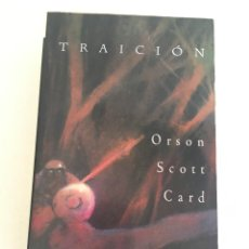 Libros: TRAICIÓN - ORSON SCOTT CARD. Lote 128132771