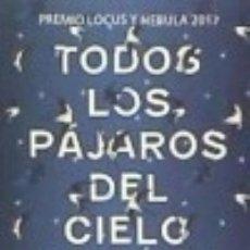 Libros: TODOS LOS PÁJAROS DEL CIELO. Lote 128220034