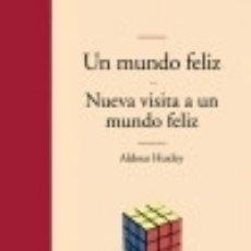 Libros: UN MUNDO FELIZ Y NUEVA VISITA A UN MUNDO FELIZ. Lote 128220784