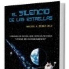 Libros: EL SILENCIO DE LAS ESTRELLAS. Lote 128221312