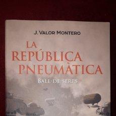 Libros: LA REPÚBLICA PNEUMÀTICA. Lote 129016119