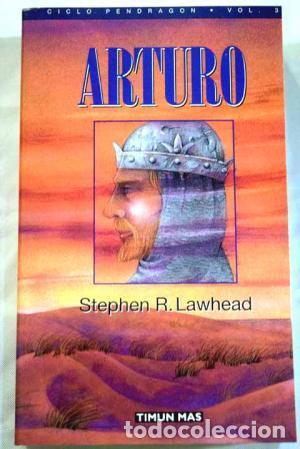 ARTURO - RUSTICA - - STEPHEN R. LAWHEAD (Libros Nuevos - Literatura - Narrativa - Ciencia Ficción y Fantasía)