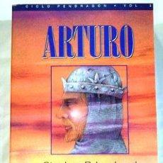 Libros: ARTURO - RUSTICA - - STEPHEN R. LAWHEAD. Lote 130157980