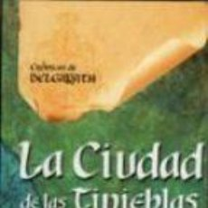 Libros: LA CIUDAD DE LAS TINIEBLAS - DAVID EDDINGS. Lote 130158478