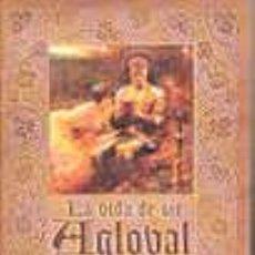 Libros: LA VIDA DE IR AGLOVAL DE GALIS - CLEMENCE HOUSMAN. Lote 130158522