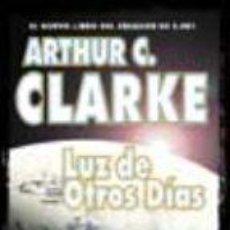 Libros: LUZ DE OTROS DÍAS, LA (SOLARIS FICCIÓN) - STEPHEN CLARKE, BAXTER, ARTHUR C. Lote 130158594