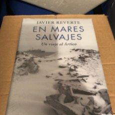 Libros: EN MARES SALVAJES.JAVIER REVERTE. Lote 134064857
