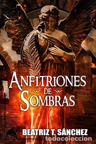 ANFITRIONES DE SOMBRAS (Libros Nuevos - Literatura - Narrativa - Ciencia Ficción y Fantasía)