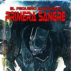 Libros: EL PEQUEÑO BASTARDO: PRIMERA SANGRE. Lote 135478258