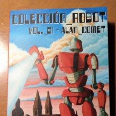 Libros: COLECCION ROBOT - VOL. 1 - ALAN COMET - ACHAB. Lote 176507289