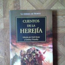 Libros: CUENTOS DE LA HEREJÍA - LA HEREJÍA DE HORUS. Lote 139390450