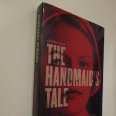 Libros: MARGARET ATWOOD: THE HANDMAID´S TALE (EL CUENTO DE LA CRIADA). CON FIRMA 100% ORIGINAL. EN INGLÉS!!. Lote 140664386