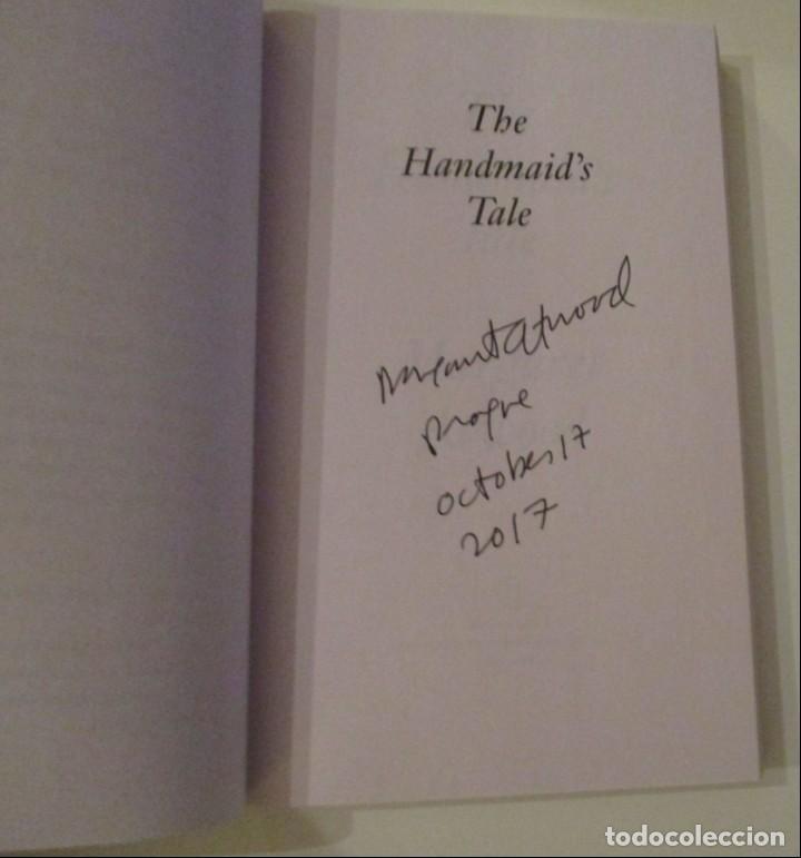 Libros: MARGARET ATWOOD: THE HANDMAID´S TALE (El Cuento de la Criada). CON FIRMA 100% ORIGINAL. EN INGLÉS!! - Foto 6 - 140664386
