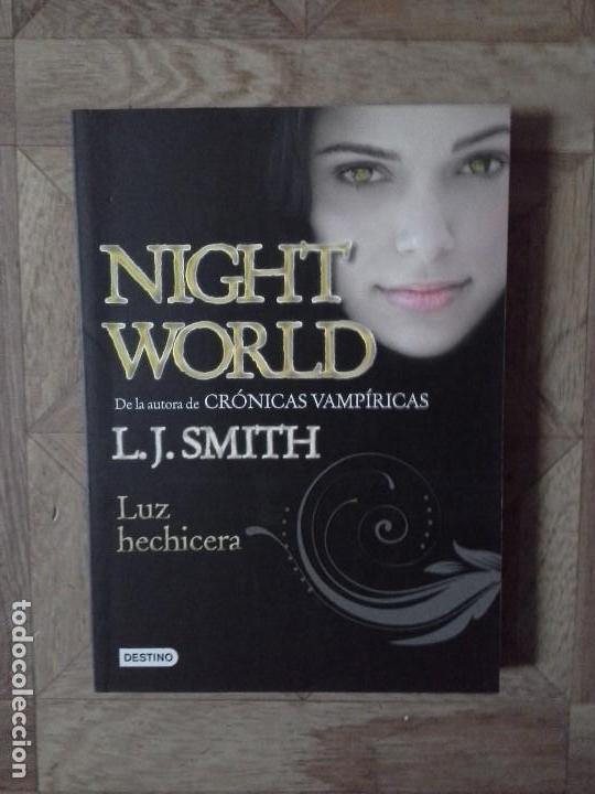 Libros: L. J. SMITH - NIGHT WORLD - LUZ HECHICERA - Foto 1 - 142852250