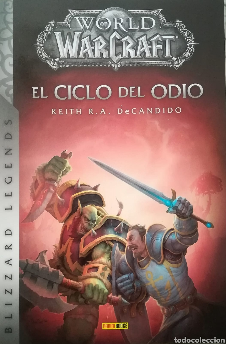Libros: WORLD OF WARCRAFT EL CICLO DEL ODIO - Foto 1 - 144487201