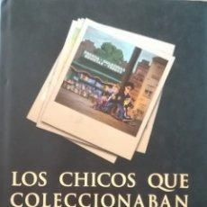 Libros: LOS CHICOS QUE COLECCIONABAN TEBEOS. Lote 144489242