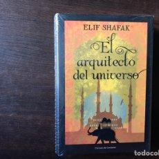 Livros: EL ARQUITECTO DEL UNIVERSO. EDIF SHAFAK. NUEVO . PRECINTADO. Lote 145456634