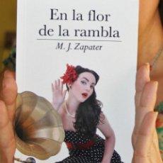 Libros: EN LA FLOR DE LA RAMBLA, DE M. J. ZAPATER (RELATOS, 2ª ED.). Lote 147546218