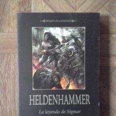 Libros: GRAHAM MCNEILL - HELDENHAMMER - LA LEYENDA DE SIGMAR. Lote 147621594