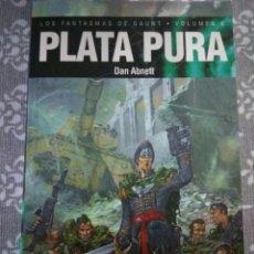Libros: LIBRO NOVELA PLATA PURA VOLUMEN 6 FANTASMAS DE GAUNT WARHAMMER 40K. Lote 149056333