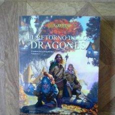 Libros: WEIS HICKMAN - EL RETORNO DE LOS DRAGONES VOLUMEN 1. Lote 151057718