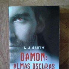 Libros: L. J. SMITH - DAMON ALMAS OSCURAS - CRÓNICAS VAMPÍRICAS VI. Lote 151057950