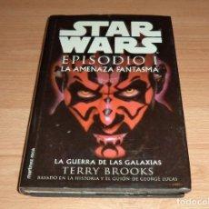 Libros: STAR WARS EPISODIO I : LA AMENAZA FANTASMA. Lote 154497246