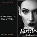Libros: LA HISTORIA DE UNA ADICTA Y PASIONES NARCOTICAS SPANISH BY LAURA CHIMARAS. Lote 161229602