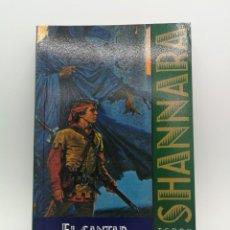 Libros: NOVELA LIBRO CIENCIA FICCION EL CANTAR DE SHANNARA 1 FANTASIA ÉPICA TIMUN MAS. Lote 164485726