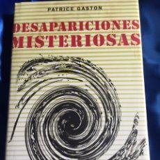 Libros: DESAPARICIONES MISTERIOSAS. Lote 168367230