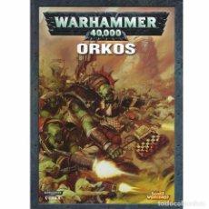 Libros: CODEX WARHAMMER 40.000 ORKOS. Lote 173131380