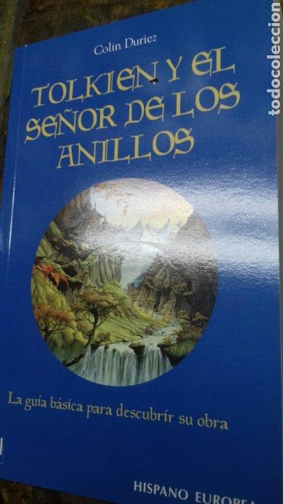 TOLKIEN Y EL SEÑOR DE LOS ANILLOS. LA GUIA BASICA PARA DESCUBRIR SU OBRA. (Libros Nuevos - Literatura - Narrativa - Ciencia Ficción y Fantasía)