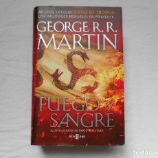 Libros: FUEGO Y SANGRE - JUEGO DE TRONOS - GEORGE R.R. MARTIN - NUEVO - PRIMERA EDICION 2018. Lote 182390362