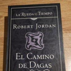 Libros: EL CAMINO DE DAGAS. ROBERT JORDAN. TAPA DURA. Lote 182889668