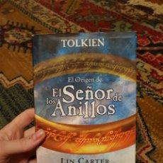 Libros: EL ORIGEN DE EL SEÑOR DE LOS ANILLOS - LIN CARTER / J.R.R TOLKIEN. Lote 183041807