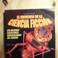 Libros: EL UNIVERSO DE LA CIENCIA FICCIÓN LOS MEJORES ESCRITORES ANGLOSAJONES DEL GÉNERO CÍRCULO LATINO.. Lote 188672007