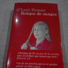 Libros: LENI ZUMAS. RELOJES DE SANGRE. DESTINO. LIBRO NUEVO.. Lote 189285288