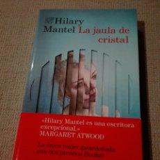 Libros: HILARY MANTEL. LA JAULA DE CRISTAL (ÁNCORA & DELFÍN). DESTINO.. Lote 189299003