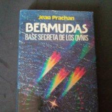 Libros: BERMUDAS, BASE SECRETA DE LOS OVNIS DE JEAN PRACHAN. Lote 190076446