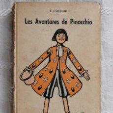 Libros: COLLODI C (NEZIERE R DE LA) LES AVENTURES DE PINOCCHIO EDITION PAYOT, 1942.LAUSANNE. Lote 190524882