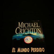 Libros: EL MUNDO PERDIDO, MICHAEL CRICHTON. Lote 193938205