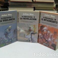 Libros: MAY, JULIAN. LA INTERVENCIÓN: 1- LA VIGILANCIA. 2- LA REVELACIÓN. 3- EL METACONCIERTO. (TRILOGÍA). Lote 194600628