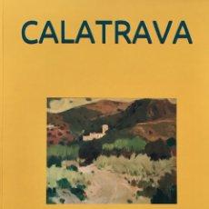 Libros: CALATRAVA, JAVIER CLAVERO SALVADOR. Lote 195324857