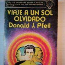 Libros: VIAJE A UN SOL OLVIDADO. DONALD J. PFEIL. Lote 196526420